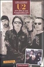 U2 - 1979/2004 25 ANNI DI INQUIETUDINE ROCK - LIBRO