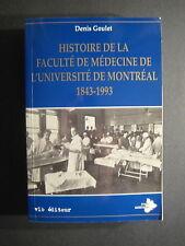Histoire De La Faculte De Medecine De L'Universite De Montreal 2890055361