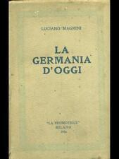 LA GERMANIA D'OGGI  LUCIANO MAGRINI LA PROMOTRICE 1926