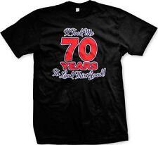 It Took Me 70 Years To Look This Good Funny Birthday Humor Gag Joke Mens T-shirt