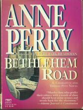BETHLEHEM ROAD  ANNE PERRY FAWCETT PRESS 0000