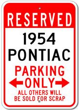1954 54 PONTIAC  Parking Sign