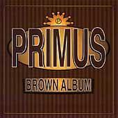 Primus - The Brown Album  (CD, Jul-1997, Interscope (USA))