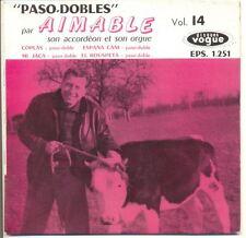 """AIMABLE 45T 7"""" EP Pasos-Dobles Vol 14 - 1.251  F Reduit"""