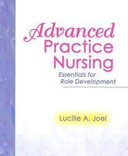 Advanced Practice Nursing by Lucille A. Joel (2003, ...