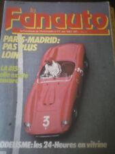 Le fanatique de l'automobile N 177 Paris Madrid La 815 Modelisme les 24 h Mans