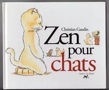 GAUDIN ZEN POUR CHATS 1999 HUMOUR BOUDDHISME DESSINS