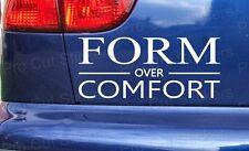 FORM over COMFORT Low Car Stickers Decals Window Bumper Scene DUB EURO JDM VW