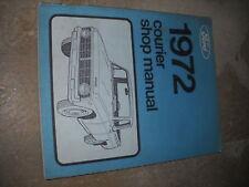 1972 FORD COURIER TRUCK Shop Service Repair Manual OEM DEALERSHIP 72 BOOK x