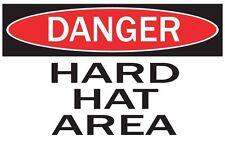DANGER -HARD HAT AREA  / Vinyl Decal / Sticker / Safety Label  PIckA Size