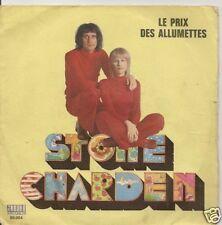 45 TOURS--STONE ET CHARDEN-LE PRIX DES ALLUMETTES-1972