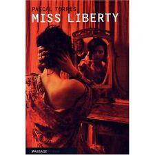 Miss Liberty.Pascal TORRES.Le passage T004