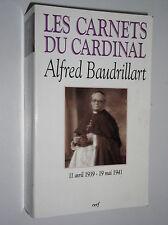 ALFRED BAUDRILLART - LES CARNETS DU CARDINAL - 11 AV. - 19 MAI 1941