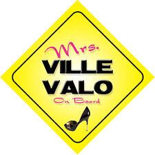Mrs Ville Valo On Board Novelty Car Sign