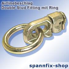 Airlinebeschlag Double Stud Fitting mit Ring Endbeschlag Airlineschiene
