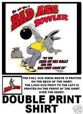 BAD ASS JACK ASS BOWLER BOWLING BALL FUNNY T-SHIRT BA4D