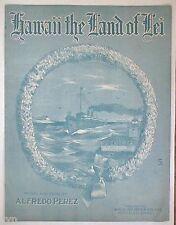 RARE OLD HAWAIIAN SHEET MUSIC HAWAII THE LAND OF LEI UNUSED VINTAGE 1927 UNUSED