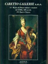 CARETTO GALLERIE S.A.S. 11 MOSTRA DI PITTORI ITALIANI E STRANIERI  AA.VV. ANTEA