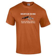 Mountain Biking Because Football..one Ball Joke Funny Sports T-Shirt - to 5XL