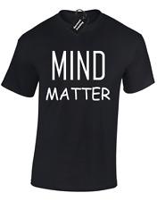 Mind Over Matter T-Shirt Homme Drôle Motif Imprimé Fantaisie Cadeau Blague Slogan