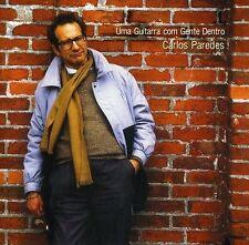 CARLOS PAREDES (GUITAR) - UMA GUITARRA COM GENTE DENTRO - ANTOLOGIA NEW CD