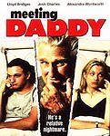 Meeting Daddy (DVD, 2006)  Lloyd Bridges, Josh Charles, Alexandra Wentworth NEW