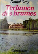 DANIEL GRAY terlamen des brumes 1977 CASTERMAN roman++
