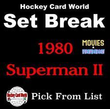 (HCW) 1980 Topps Superman II Near-Mint Set Break 1-88 - You Pick From List