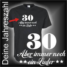 Wunschtext Zahl - 30 40 50 Aber immer noch ein Luder Geburtstags Funshirt FSG067