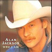 Audio CD Who I Am - Alan Jackson - Free Shipping