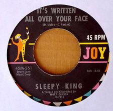 SLEEPY KING - IT'S WRITTEN ALL OVER YOUR FACE b/w HAPPY MUSIC - JOY 45