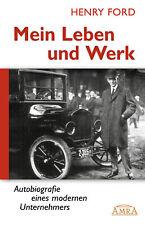 Mein Leben und Werk Henry Ford