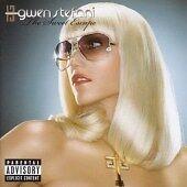 Gwen Stefani - Sweet Escape (Parental Advisory, 2006)
