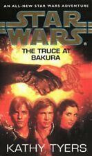 Star Wars: The Truce at Bakura: The Truce at Bakura... by Tyers, Kathy Paperback