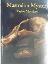 Mastodon Mystery by Taylor Morrison (2006, Paperback...