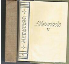 METASTASIO, Mondadori 1954, I° edizione coll. I classici mondadori  Vol. V