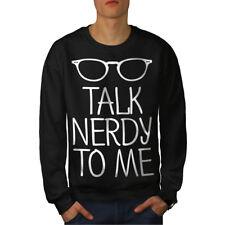 Wellcoda Talk Geeky To Me Mens Sweatshirt, Geek Casual Pullover Jumper