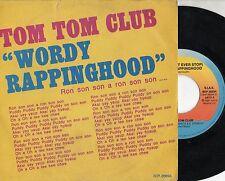 TOM TOM CLUB disco 45 giri STAMPA ITALIANA 1981 Wordy rappinghood MADE in ITALY