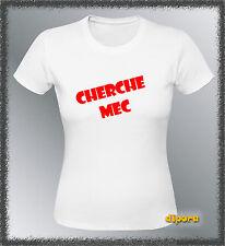 Tee shirt personnalise Cherche mec S M L XL femme drague