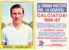FIGURINA PANINI 1966 1967 , LAZIO, SERGIO CASTELLETTI  , OTTIMA  -A120