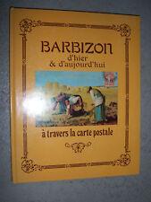 Barbizon d'hier et d'aujourd'hui Cartes postales 1981