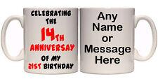 14TH ANNIVERSARY OF MY 21ST BIRTHDAY 35TH PERSONALISED MUG (A2) 11oz & 15oz GIFT