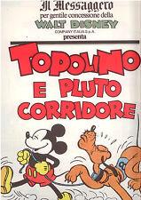 I7 TOPOLINO E PLUTO CORRIDORE  SUPPL. DE IL MESSAGGERO 26/08/89