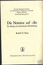 Rudolf Bares: Die Nomina auf -dlo (Beitrag zur tschechischen  Wortbildung 1970)