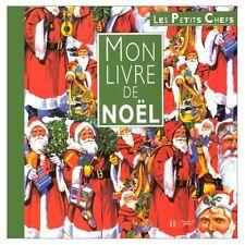 Mon livre de Noël - Les Petits Chefs - Ed. Hachette Jeunesse 1994 - TBE