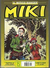 CAPITAN MIKI IL MITICO RANGER A COLORI #  12- EUROPA EDITORIALE (EDIZIONE DARDO)
