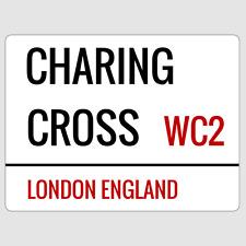 Charing Cross London Street Sign Plaque Aluminium