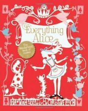 Everything Alice: The Wonderland Book of Makes-Hannah Baldrey