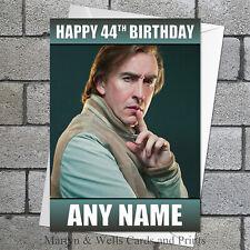 Alan Partridge birthday card. Personalised, plus envelope.