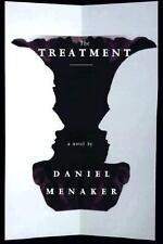 The Treatment by Daniel Menaker (1998, Hardcover)